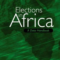 Elections In Africa: A Data Handbook