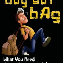 The Bug Out Bag: What You Need To Stay Alive