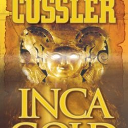 Inca Gold (Dirk Pitt Adventure)