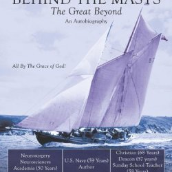 Eighty Years Behind The Masts: The Great Beyond