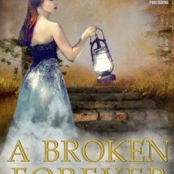 A Broken Forever (Neveah) (Volume 1)