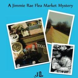 First Monday Murder: A Jimmie Rae Flea Market Mystery (Jimmie Rae Flea Market Mysteries)