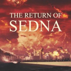 The Return Of Sedna