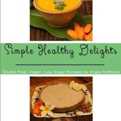 Simple Healthy Delights
