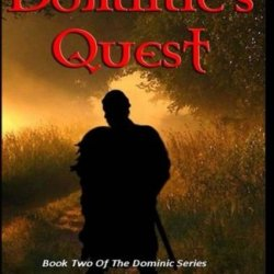 Dominic'S Quest (The Dominic Chronicles)