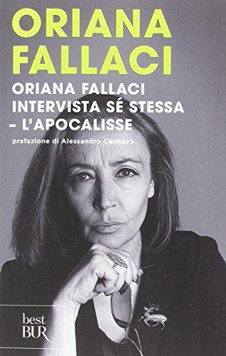 Oriana Fallaci intervista sé stessa-L'Apocalisse