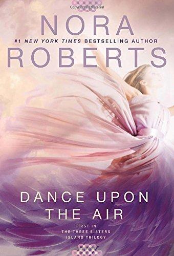 Nora Roberts - Dance Upon the Air epub book