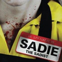 Sadie The Sadist: X-Tremely Black Humor