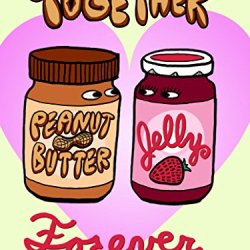 """Pbj Forever"" Funny Love Heart Together Romance 18X24 - Vinyl Print Poster"