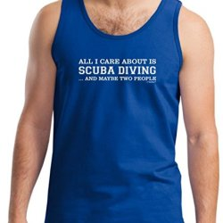All I Care About Is Scuba Diving And Maybe 2 People Tank Top Large Royal