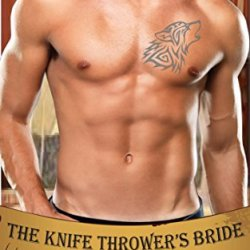 The Knife Thrower'S Bride (Under The Big Top Book 1)