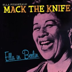 Fitzgerald, Ella Ella In Berlin: Mack The Knife Mainstream Jazz