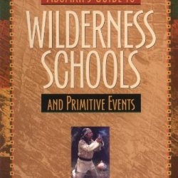 Aboman'S Guide To Wilderness Schools And Primitive Events