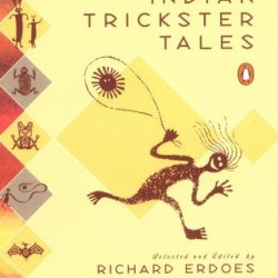 American Indian Trickster Tales (Myths And Legends)
