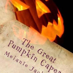 The Great Pumpkin Caper: A Chloe Boston Mystery