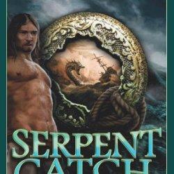 Serpent Catch (The Serpent Catch) (Volume 2)