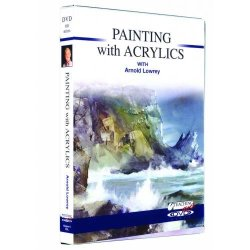 Painting With Acrylics Dvd With Arnold Lowrey