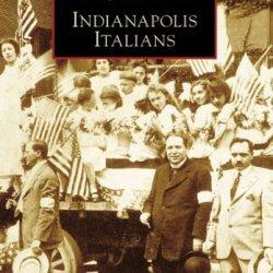 Indianapolis Italians   (In)   (Images Of America)