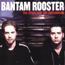 Cross & The Switchblade By Bantam Rooster (1999) Audio Cd