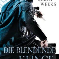 Die Blendende Klinge: Roman - [Die Licht-Saga 2] (German Edition)
