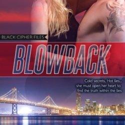 Blowback: Black Cipher Files Romantic Suspense (Volume 1)