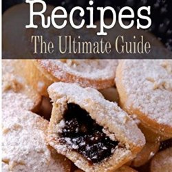 Mince Pie Recipes: The Ultimate Guide