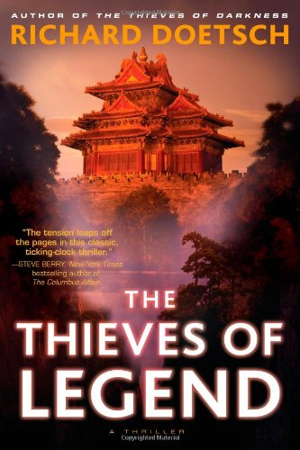 The Thieves of Legend: A Thriller by Richard Doetsch