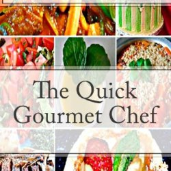 The Quick Gourmet Chef