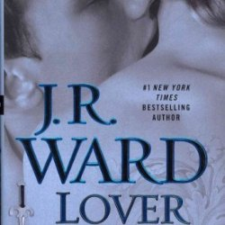 Lover Awakened A Novel Of The Black Dagger Brotherhood (Black Dagger Brotherhood) Lover Awakened