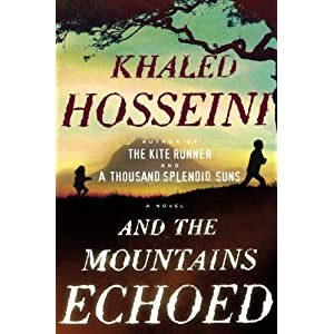 And the Mountains Echoed, the next book from Khaled Hosseini