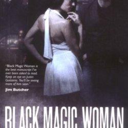 Black Magic Woman (Morris And Chastain Supernatural Investigations)