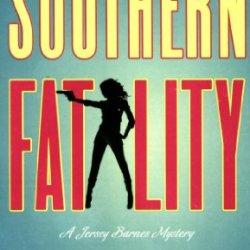 Southern Fatality: A Jersey Barnes Mystery (Jersey Barnes Mysteries)