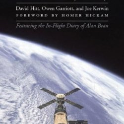 Homesteading Space: The Skylab Story (Outward Odyssey: A People'S History Of S)