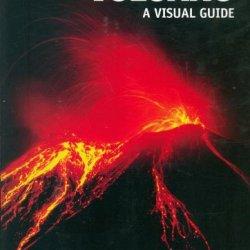 Volcano: A Visual Guide