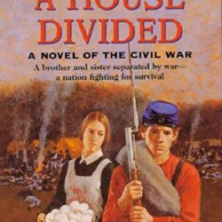 1863: A House Divided: A Novel Of The Civil War (Young Founders)