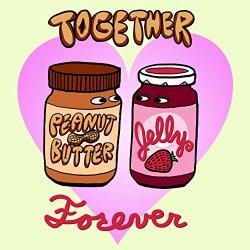 """""""Pbj Forever"""" Funny Love Heart Together Romance - Vinyl Sticker"""