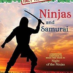 Magic Tree House Fact Tracker #30: Ninjas And Samurai: A Nonfiction Companion To Magic Tree House #5: Night Of The Ninjas (A Stepping Stone Book(Tm))
