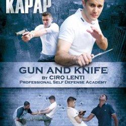 Krav Maga - Kapap: Gun And Knife By Ciro Lenti