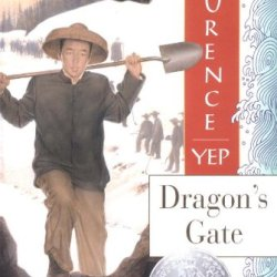 Dragon'S Gate (Golden Mountain Chronicles, 1867)