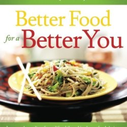 Better Food For A Better You