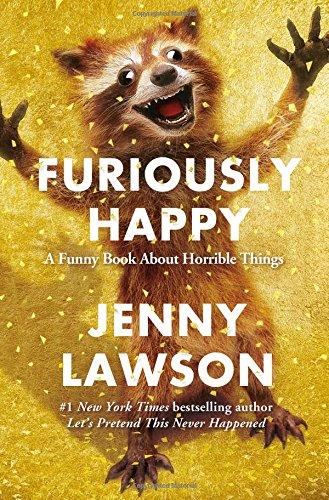 Jenny Lawson - Furiously Happy pdf book