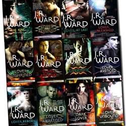 J. R. Ward Black Dagger Brotherhood Series 12 Books Collection Pack Set (Dark Lover, Lover Eternal, Lover Awakened, Lover Revealed, Lover Unbound, Lover Enshrined, Lover Mine, Lover Unleashed, Lover Reborn, Lover Avenged, Lover At Last, The King)