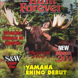 Sci First For Hunters, Hunt Forever Magazine, Vol. 1, No. 5 (June July, 2004)
