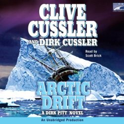Arctic Drift: A Dirk Pitt Novel, Narrated By Scott Brick, 11 Cds [Complete & Unabridged Audio Work]