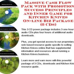 Massive Cash Flow Pack With Promotion, Success Principles And Inner Game For Kitchen Knives On-Line Biz Package (3 Cds)