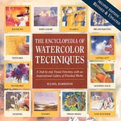 The Encyclopedia Of Watercolor Techniques (Encyclopedia Of Art Techniques)