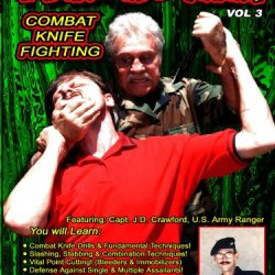 Fear No Man! Volume 3 Combat Knife Fighting