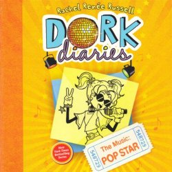 Dork Diaries The Music: Pop Star