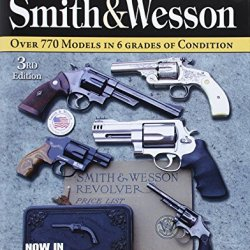 Standard Catalog Of Smith & Wesson