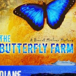 The Butterfly Farm (The Harriet Mciver Mystery Series #1)
